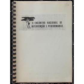 II Encontro Nacional de Intervençao e Performance. Amadora, 8 julho - 7 agosto 1988