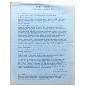 HOLY-FOOD. Menjar sagrat en ofrena als dèus - Miralda (Barcelona, novembre 1985)