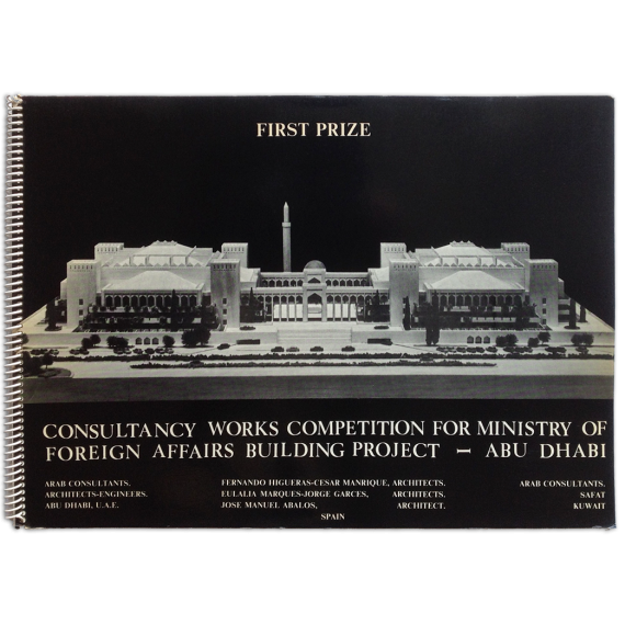 Consultancy works competition for Ministry of Foreign Affairs Building Project - Abu Dhabi. Fernando Higueras-César Manrique...