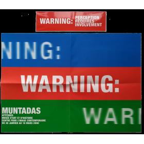 Muntadas - Warning: perception requires involvement. Genève (Switzerland), février, 2000