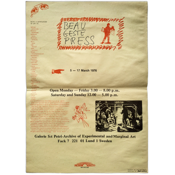Beau Geste Press: Galerie St. Petri-Archive of Experimental and Marginal Art. Lund, Sweden, 5-17 March 1976