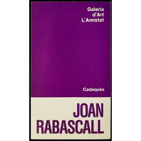 Joan Rabascall. Galeria d'Art L'Amistat, Cadaqués, octubre 1978 [Cadaqués-Canvi Cultural-1978]