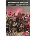 La Guerra Civil Espanyola. Centre Cultural de la Caixa de Pensions, Barcelona, abril-juliol 1981