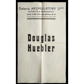Douglas Huebler. Galeria Akumulatory 2, Poznan, 29 XI-2 XII 1976