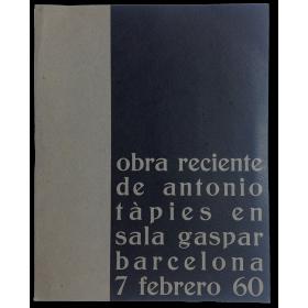 Obra reciente de Antonio Tàpies en Sala Gaspar, Barcelona, 7 febrero 60