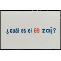 ¿Cuál es el 69 zaj?. Una pregunta zaj - Juan Hidalgo. Zaj, Madrid, 1969