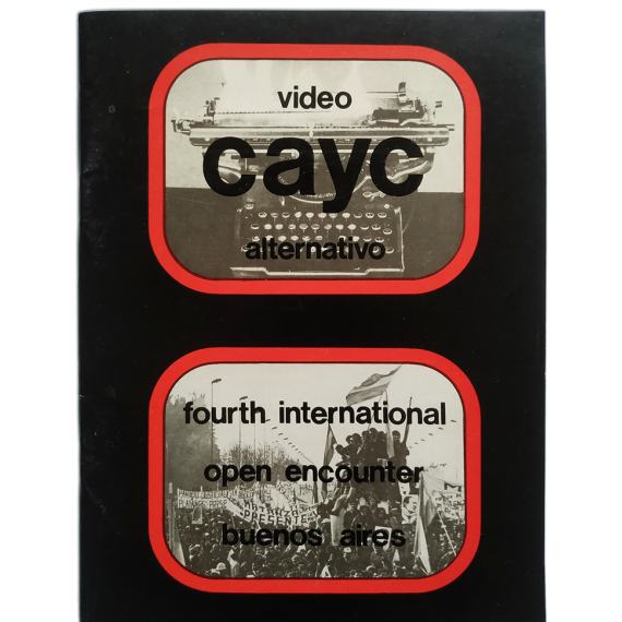 Video alternativo - Fourth International Open Encounter on Video. CAyC, Buenos Aires, October-November 1975