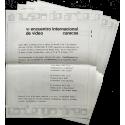 VI Encuentro Internacional de Video. Museo de Arte Contemporáneo de Caracas, del 25 al 30 de Enero de 1977
