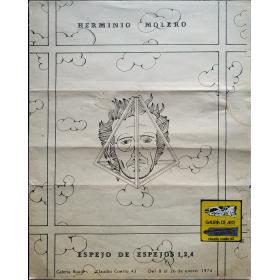 Herminio Molero. Espejo de espejos 1, 2, 4. Galería Buades, [Madrid], 1974