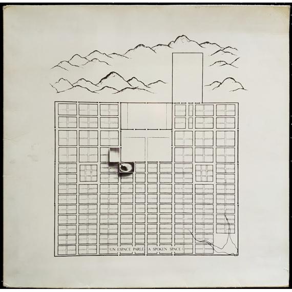 Un Espace Parlé (1977-1979) - A Spoken Space (1977-1979). 47 propositions