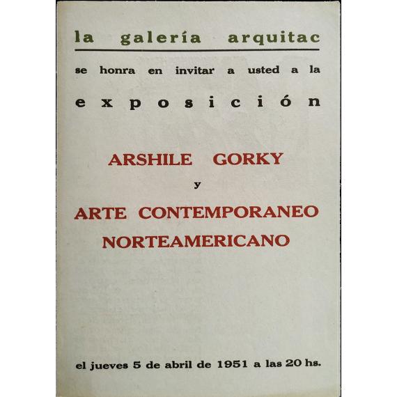 Arshile Gorky y Arte Contemporáneo Norteamericano. Galería Arquitac, Guadalajara, México, del 5 al 21 de abril de 1951
