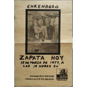 Ehrenberg - Zapata hoy. Links Kurve Centro de Cultura Contemporánea, México, 15 de marzo de 1977