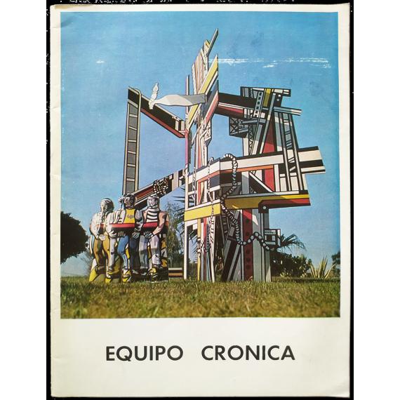 Equipo Crónica. Galería Juana Mordó, Madrid, del 10 de enero al 5 de febrero de 1972