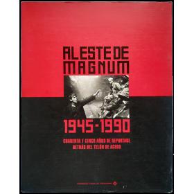 Al este de Magnum, 1945-1990. Cuarenta y cinco años de reportage detrás del telón de acero