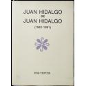 Juan Hidalgo de Juan Hidalgo (1961-1991)