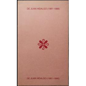 De Juan Hidalgo (1981-1988)