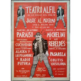 Jaque al muermo con el mejor rock y pop de los 80. Teatro Alfil, [Madrid], octubre-noviembre