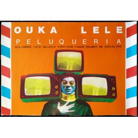 Ouka Lele - Peluquería. Galería Spectrum Canon, Barcelona, noviembre 1979