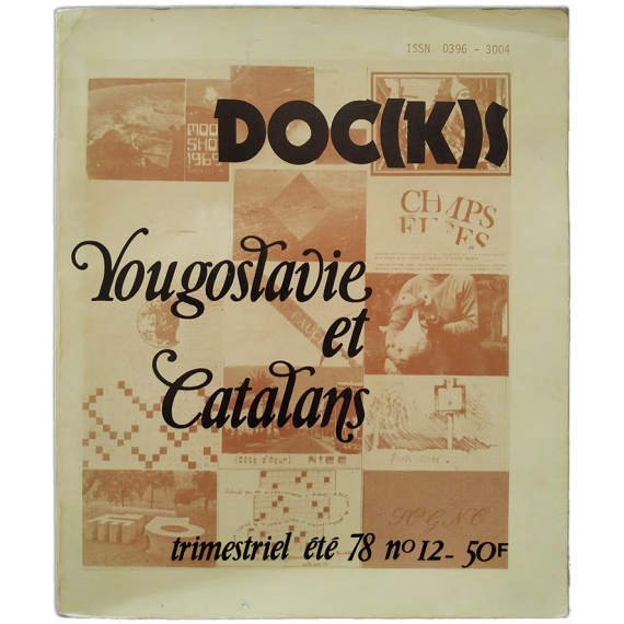 DOC(K)S. Nº 12, 13, 14. Yougoslavie et Catalans. December, 1978