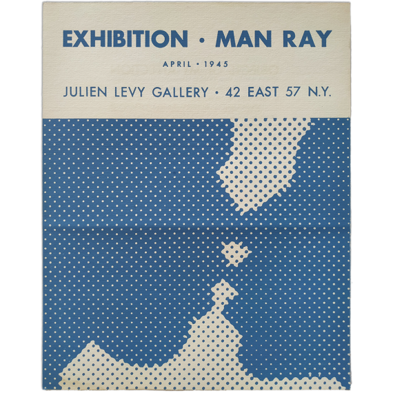 Exhibition Man Ray. Objects of My Affection. Julien Levy Gallery, New York, april 1945