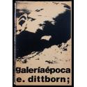 """""""Final de pista. 11 pinturas y 13 gratificaciones"""". E. Dittborn. Galería Época, diciembre de 1977"""