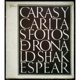 Caras y Caritas. Fotos de Ronald Shakespear