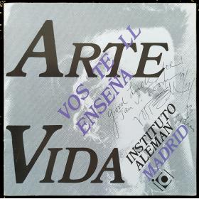 Arte enseña vida - Wolf Vostell. Una semana de su multiestética. Instituto Alemán, Madrid, 9-15 abril 1986