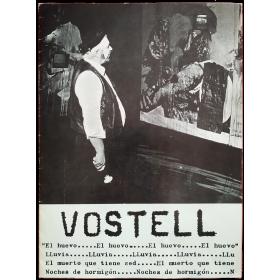 Wolf Vostell: El huevo - Lluvia - El muerto que tiene sed - Noches de hormigón. Galería Ynguanzo, Madrid, noviembre 1977