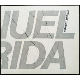 Manuel Mérida - Obras ambientales. Museo de Bellas Artes, Caracas, Agosto 1976