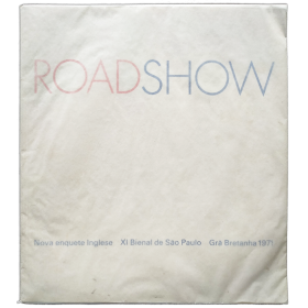 Road Show. New English inquiry - Nova enquete Inglesa. XI Bienal de Sao Paulo, Gra Bretanha 1971