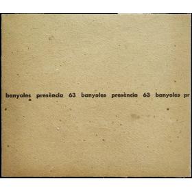 Presència 63 Banyoles: Moner, Güell, Gimferrer, Mercader. Casa La Vila Vella, Banyoles, 25 setembre - 10 octubre, 1963