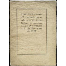 Exposició d'Art francés d'Avantguarda.  Galeries Dalmau, Barcelona, 26 octubre - 15 novembre de 1920