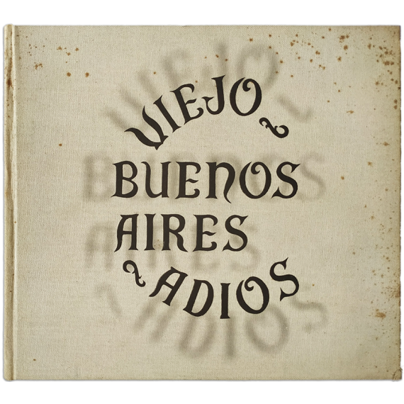 Viejo Buenos Aires, adiós...
