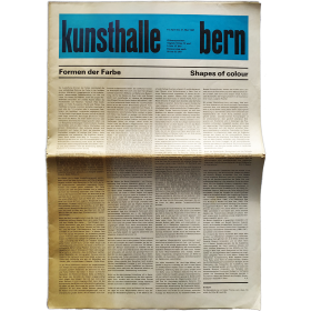 Kunsthalle Bern, 14.- April bis 21. Mai 1967: Formen der Farbe - Shapes of colour