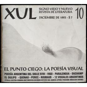 XUL. Signo viejo y nuevo. Revista de literatura, nº 10 - Diciembre 1993. El Punto ciego: La poesía visual