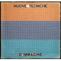 Nuove Tecniche d'Immagine. San Marino, Palazzo dei Congressi, 15 Luglio - 30 Settembre 1967