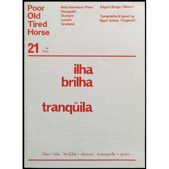 Poor Old Tired Horse, no. 21: Edgard Braga (Brazil)
