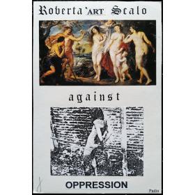 """Roberta 'art Scalo against oppression""  (2003)"