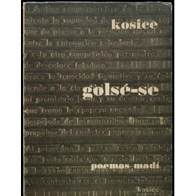 Golsé-se. Poemas madí, 1942–1952