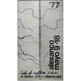 Alexanco. Sala de Cultura de la C.A.N., Pamplona, Mayo 9-18, 1977