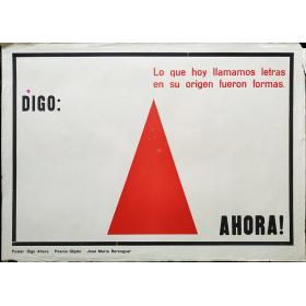 Poster Digo Ahora - Poema Objeto - José María Berenguer