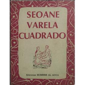 Seoane, Varela, Cuadrado y un poema de Rafael Alberti