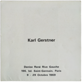 Karl Gerstner. Galerie Denise René, Paris, Octobre 1969