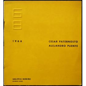 César Paternosto - Alejandro Puente. Galería Bonino, Buenos Aires, del 23 de mayo al 8 de junio de 1966