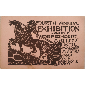 Fourth Annual Exhibition of the Society of Independent Artists. Hotel Waldorf Astoria, [New York, 1920] (Mailing card)