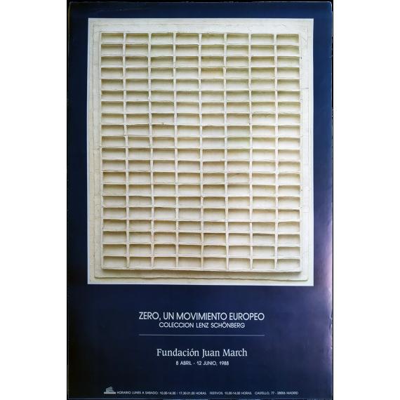 Zero, un Movimiento Europeo. Colección Lenz Schönberg. Fundación Juan March, Madrid, 8 abril-12 junio 1988