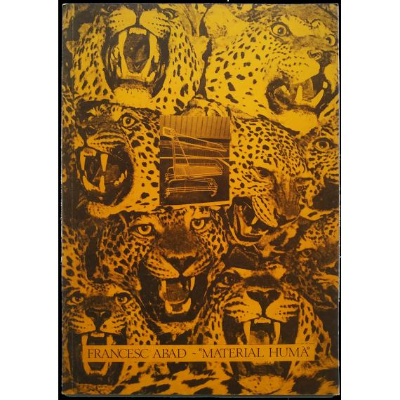 "Francesc Abad - ""Material humà"". Sala Metrònom, Barcelona, 4-27 Febrer 1981"