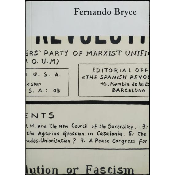 Fernando Bryce. Fundació Antoni Tàpies, Barcelona, abril - julio 2005