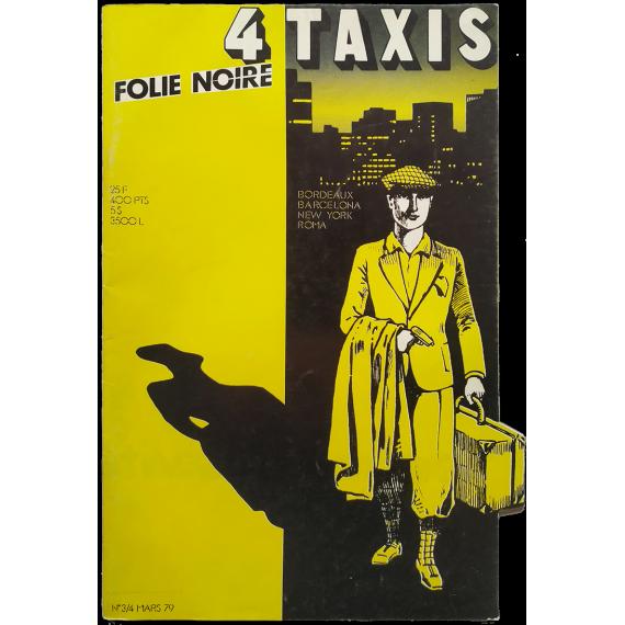 4 Taxis. Folie noire. Nº 3-4. Mars 1979