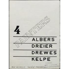 Four Painters: Albers, Dreier, Drewes, Kelpe [Delphic Studios, New York, 23 November–5 December 1936]